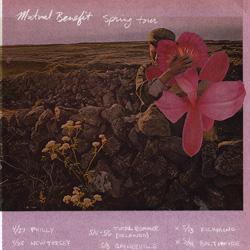 Mutual Benefit Spring Tour